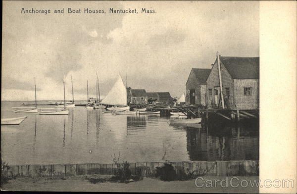 Anchorage and Boat Houses Nantucket Massachusetts