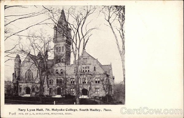 Mt. Holyoke College - Mary Lyon Hall South Hadley Massachusetts