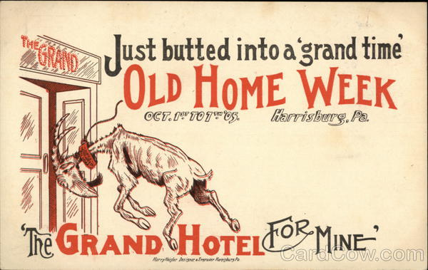Just butted into a 'grand time', Old Home Week, Oct. 1st to 7th '05 Harrisburg Pennsylvania