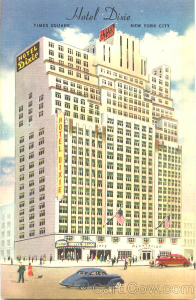 Hotel Dixie, 43rd Street West of Broadway New York City