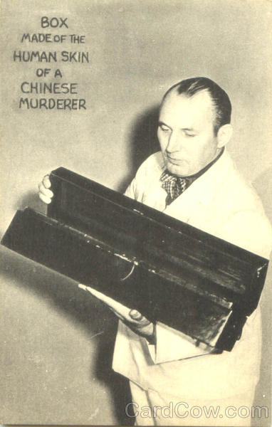 Box Made Of The Human Skin Of A Chinese Murderer Circus