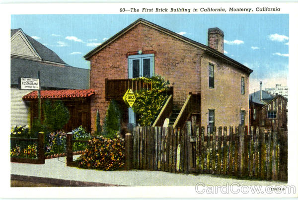 The First Brick Building In California Monterey