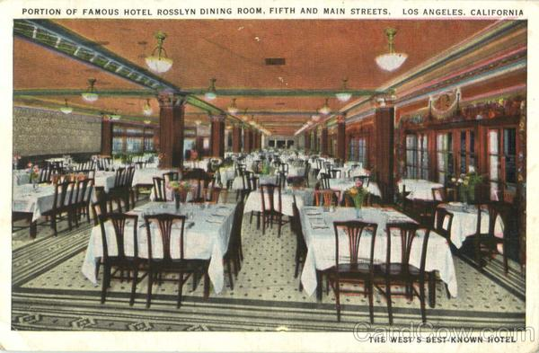 Portion Of Famous Hotel Rosslyn Dining Room, Fifth And Main Streets Los Angeles California