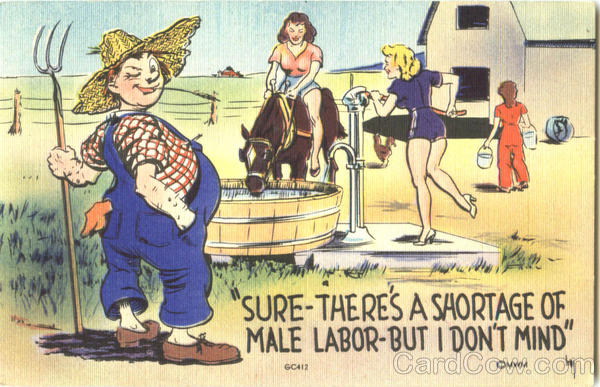 Sure-There's A Shortage Of Male Labor- But I Don't Mind