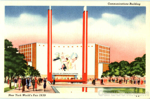 Communications Building 1939 NY World's Fair