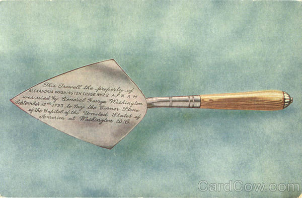 Trowel used by Washington laying the corner stone District of Columbia