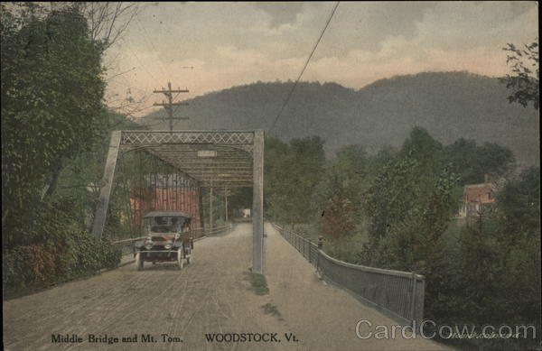 Middle Bridge and Mt. Tom Woodstock Vermont