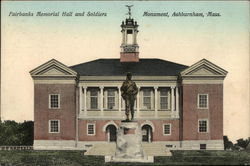 Fairbanks Memorial Hall and Soldiers Monument Postcard