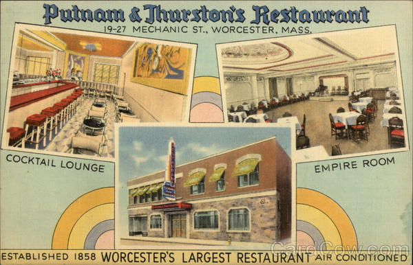 Putnam & Thurston's Restaurant, Worcester's Largest Restaurant. Massachusetts