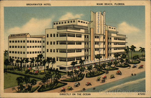 Breakwater Hotel Miami Beach Florida