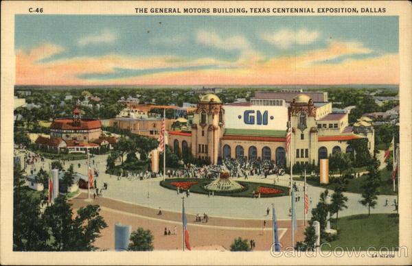 The general motors building texas centennial exposition for General motors jobs dallas tx