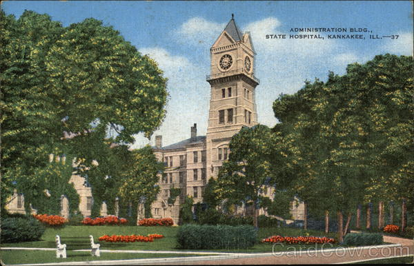 Administration Building, State Hospital Kankakee Illinois