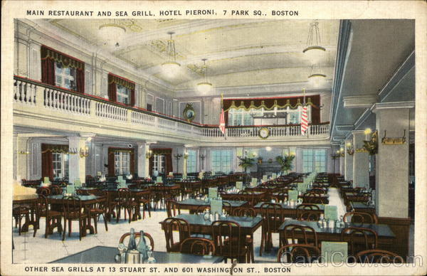 Hotel Pieroni - Main Restaurant and Sea Grill Boston Massachusetts