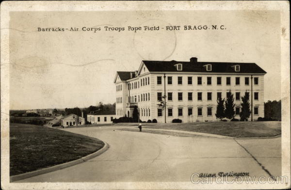 Barracks - Air Corps Troops, Pope Field Fort Bragg North Carolina
