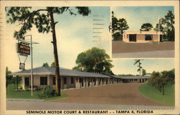 Seminole Motor Court & Restauarant Tampa Florida