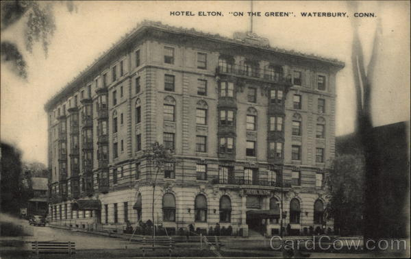 Hotel Elton, On the Green Waterbury Connecticut