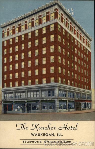 The Karcher Hotel Waukegan Illinois