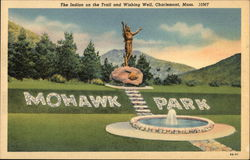 Mohawk Park - The Indian on the Trail and Wishing Well Postcard