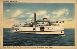 Steamer Nantucket - New Bedford, Marthas Vineyard and Nantucket Steamboat Line
