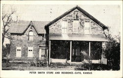 Peter Smith Store and Residence--Cato, Kansas