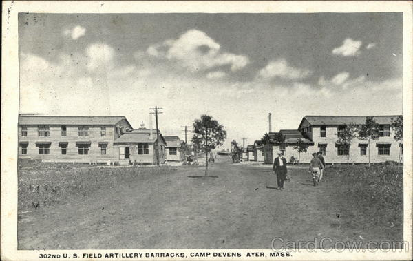 302nd U.S. Field Artillery Barracks, Camp Devers Ayer Massachusetts
