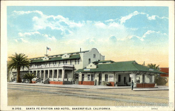 Santa Fe Station and Hotel Bakersfield California