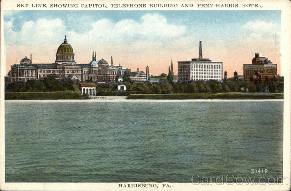 Sky Line Showing Capitol, Telephone Building and Penn-Harris Hotel Harrisburg Pennsylvania