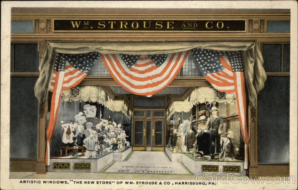 Artistic Windows, The New Store of Wm. Strouse & Co. Harrisburg Pennsylvania