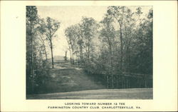 Looking Toward Number 12 Tee, Farmington Country Club