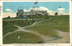Misquamicut Golf Club from the Green