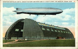 "Goodyear-Zeppelin Corp.'s Airship Factory and Dock & U.S. Navy's Ship ""Los Angeles"""