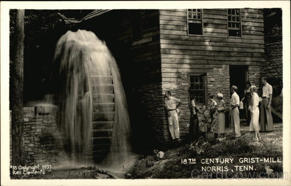 Eighteenth Century Grist Mill Norris Tennessee