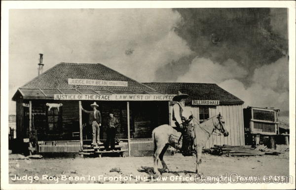 Judge Roy Bean in Front of His Law Offices Langtry Texas