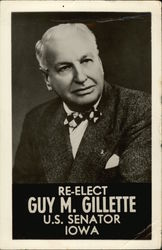 Re-Elect Guy M. Gillette U.S. Senator Iowa