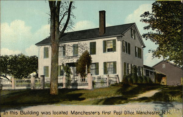 In This Building was Located Manchester's First Post Office New Hampshire
