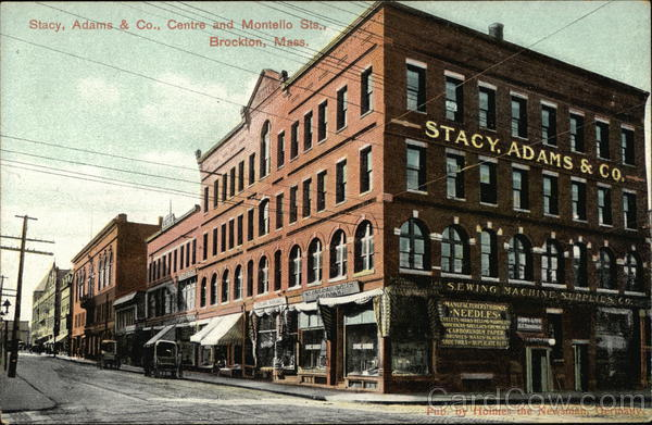 Stacy, Adams & Co., Centre and Montello Streets Brockton Massachusetts