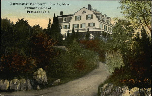Parramatta Montserrat, Summer Home of Predient Taft Beverly Massachusetts
