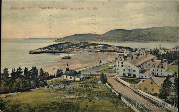 Tadoussac Hotel, from the Village Canada Quebec