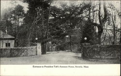 Entrance to President Taft's Summer Home, Beverly, Mass.