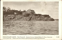 Summer Home of Admiral Robert E. Peary, Discoverer of North Pole