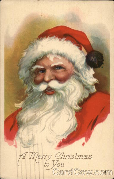A Merry Christmas to You Santa Claus