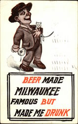 Beer Made Milwaukee Famous But Made Me Drunk