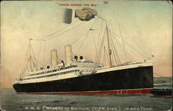 """Hands Across The Sea"" R.M.S. Empress of Britain (C.P.R. Line) 14,500 Tons"
