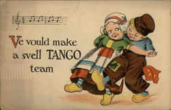 Ve Vpould Make a Svell Tango Team.