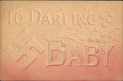 "Embossed Message ""To Darling Baby"" with Swastika"
