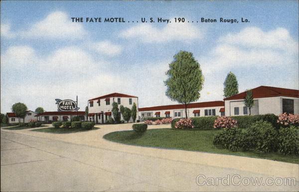 The Faye Motel Baton Rouge Louisiana