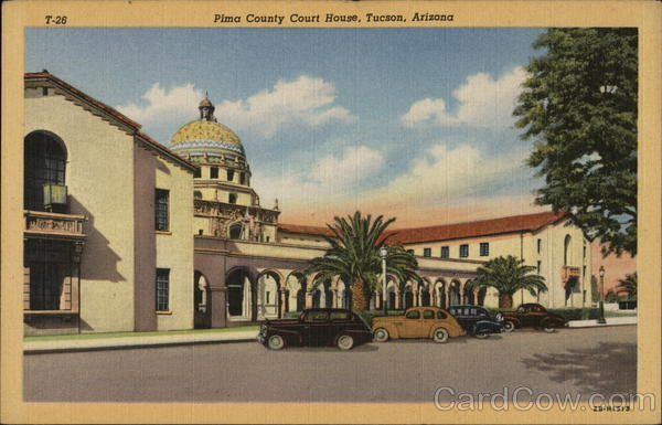 Pima County Court House Tucson Arizona