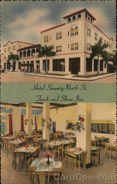Hotel Seventy-Ninth St. - Track and Shore Inn Miami Florida