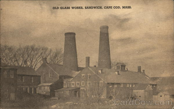 Old Glass Works, Sandwich Cape Cod Massachusetts