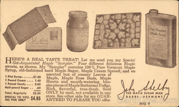 John Shelby Maple Sugar Man Barre Vermont Advertising